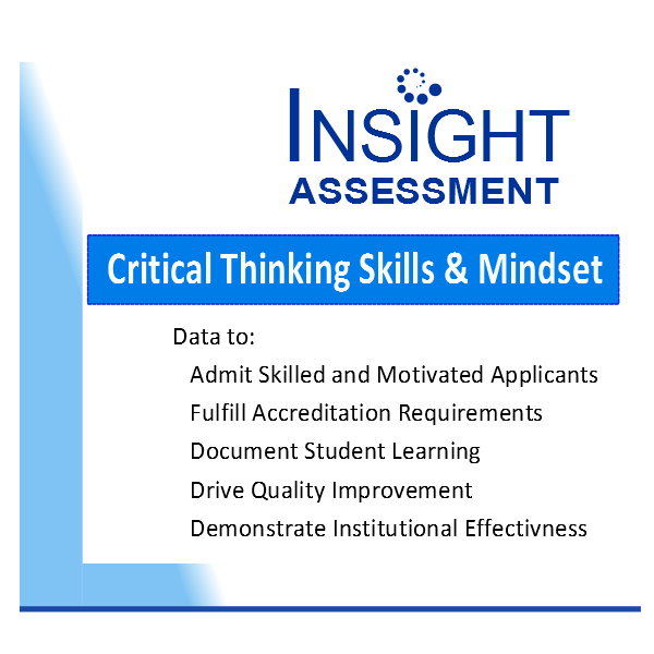 Graphic lists Academic uses for Insight Assessment student critical thinking skills and mindset data including admissions