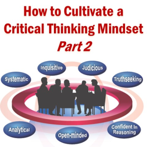 Insight Assessment: Cultivate seven positive attributes of a critical thinking mindset: Insight Assessment