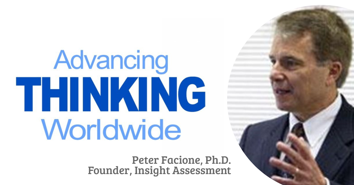 Peter Facione Ph.D. with backdrop of Advancing Thinking Worldwide