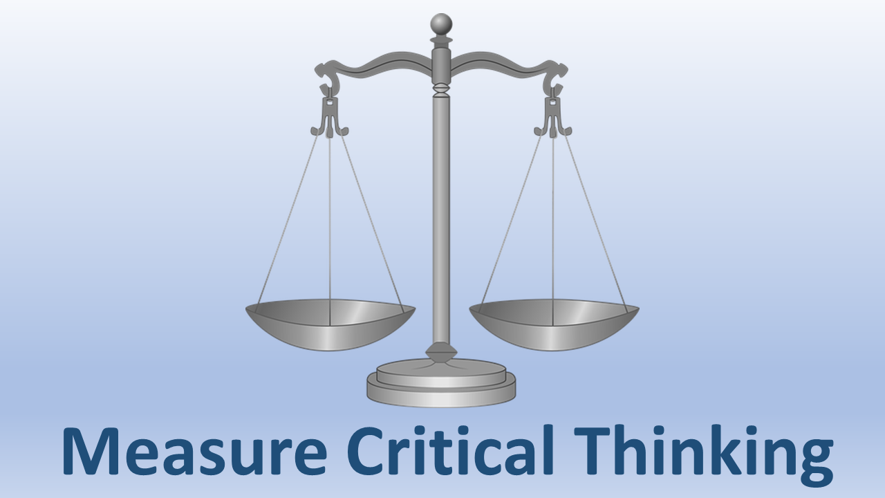 Balance Scale with caption: Measure Critical Thinking