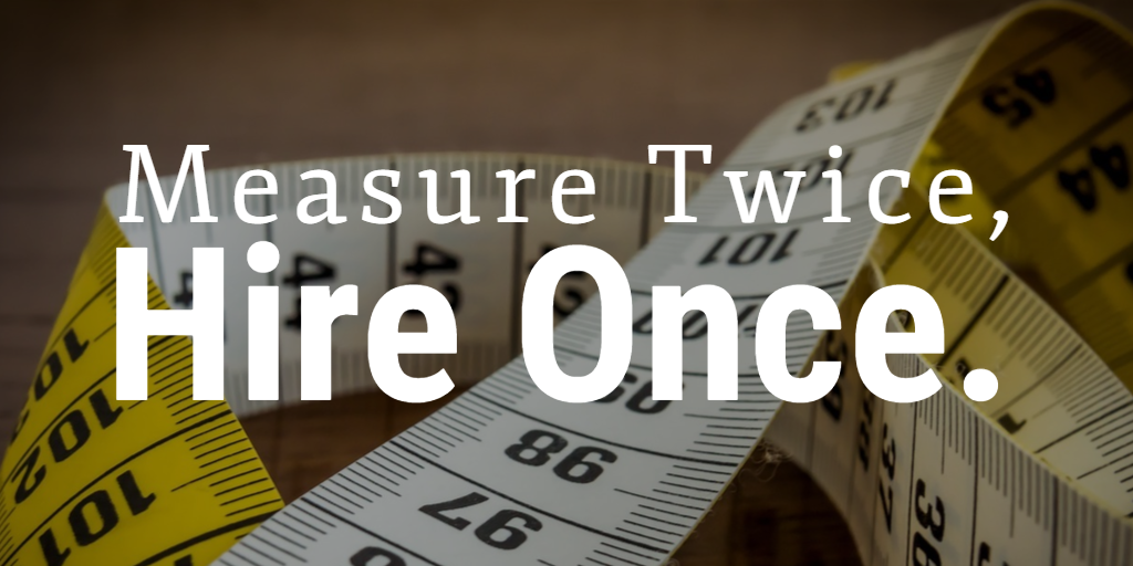 Text stating Measure Twice, Hire Once over image of a yellow and a white measuring tape